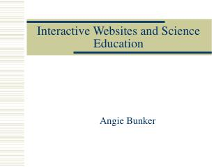 Interactive Websites and Science Education