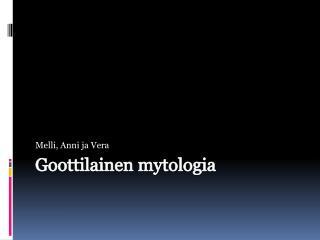 Goottilainen mytologia