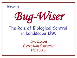 Bug-Wiser