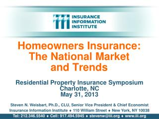 Homeowners Insurance: The National Market and Trends