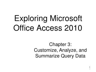 Exploring Microsoft Office Access 2010