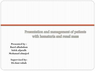 Presentation and management of patients with hematuria and renal mass