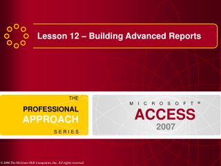 Lesson 12 – Building Advanced Reports