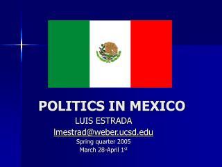 POLITICS IN MEXICO