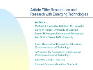 Article Title:  Research on and Research with Emerging Technologies