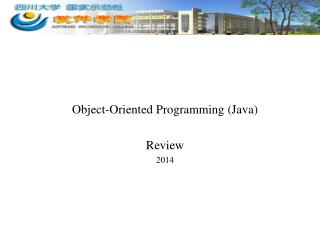 Object-Oriented Programming (Java) Review 201 4