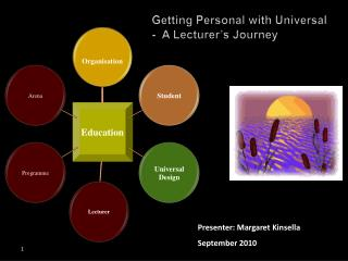 Getting Personal with Universal - A Lecturer's Journey