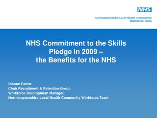 NHS Commitment to the Skills Pledge in 2009 – the Benefits for the NHS