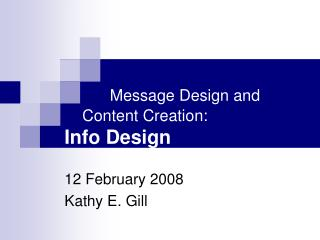 Message Design and Content Creation: Info Design