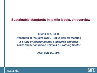 Sustainable standards in textile labels, an overview
