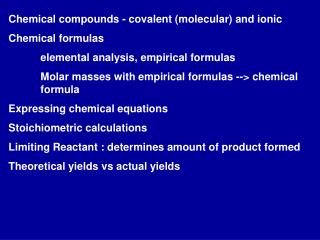Chemical compounds - covalent (molecular) and ionic Chemical formulas