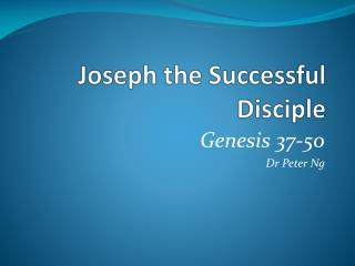 Joseph the Successful Disciple