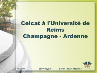 Celcat à l'Université de Reims Champagne - Ardenne
