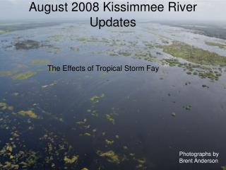 August 2008 Kissimmee River Updates