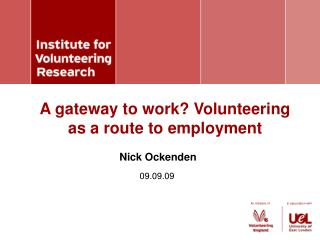 A gateway to work? Volunteering as a route to employment