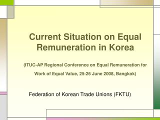 Federation of Korean Trade Unions (FKTU)