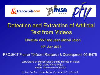 Detection and Extraction of Artificial Text from Videos