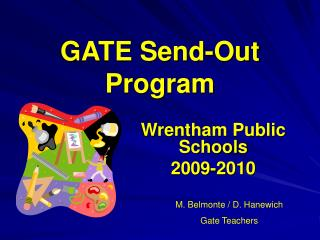 GATE Send-Out Program