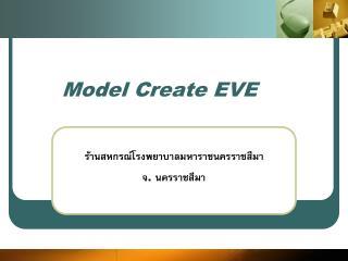 Model Create EVE