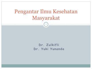 Pengantar Ilmu Kesehatan Masyarakat