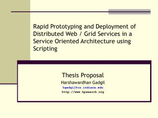 Rapid Prototyping and Deployment of Distributed Web