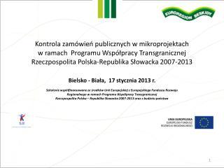 Kontrola zamówień publicznych w mikroprojektach w ramach Programu Współpracy Transgranicznej