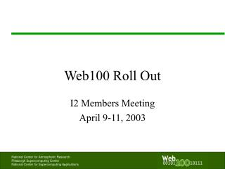Web100 Roll Out