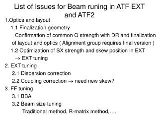 List of Issues for Beam runing in ATF EXT and ATF2