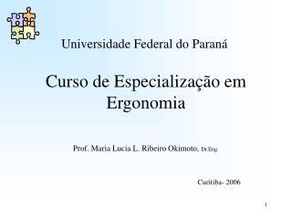 Curso de Especialização em Ergonomia
