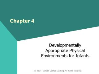 Developmentally Appropriate Physical Environments for Infants