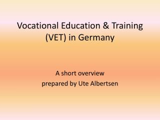 Vocational Education & Training (VET) in Germany