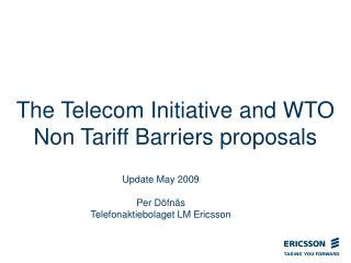 The Telecom Initiative and WTO Non Tariff Barriers proposals