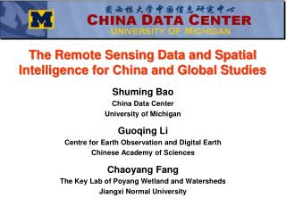 The Remote Sensing Data and Spatial Intelligence for China and Global Studies
