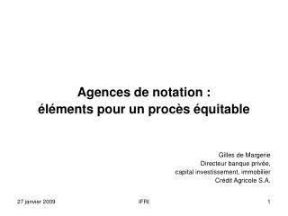 Agences de notation : éléments pour un procès équitable Gilles de Margerie