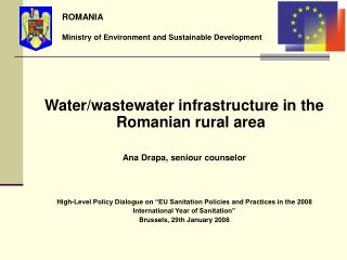 Water/wastewater infrastructure in the Romanian rural area Ana Drapa, seniour counselor