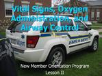 Vital Signs, Oxygen Administration, and Airway Control