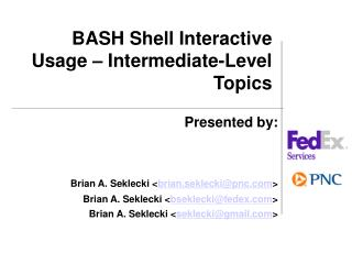 BASH Shell Interactive Usage – Intermediate-Level Topics