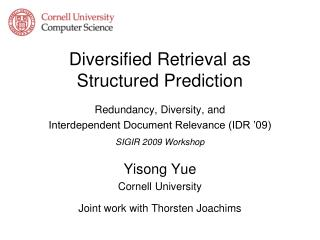 Diversified Retrieval as  Structured Prediction