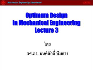 Optimum Design in Mechanical Engineering Lecture 3
