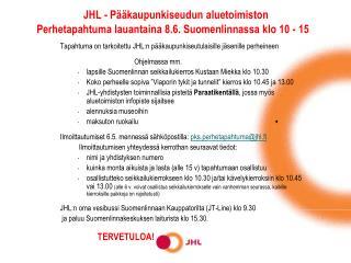 JHL - Pääkaupunkiseudun aluetoimiston Perhetapahtuma lauantaina 8.6. Suomenlinnassa klo 10 - 15