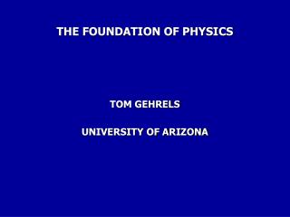 THE FOUNDATION OF PHYSICS