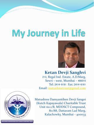 My Journey in Life