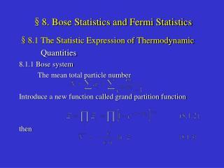 §8. Bose Statistics and Fermi Statistics