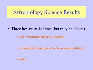 Astrobiology Science Results