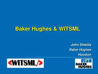 Baker Hughes & WITSML