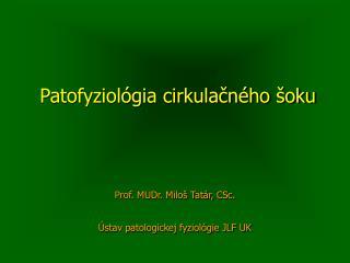 Patofyziológia cirkulačného šoku