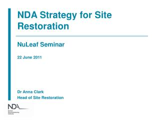 NDA Strategy for Site Restoration
