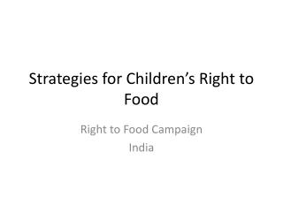 Strategies for Children's Right to Food