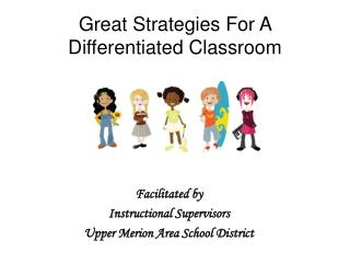 Great Strategies For A Differentiated Classroom