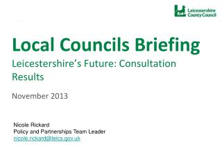 Local Councils Briefing Leicestershire's Future: Consultation Results